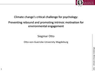 Climate change's critical challenge for  psychology: Preventing  rebound and promoting intrinsic motivation for environ