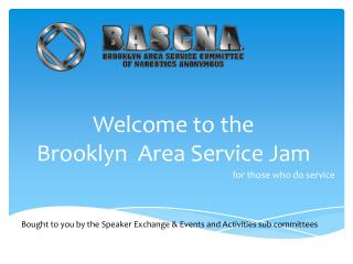Welcome to the  Brooklyn  Area Service Jam