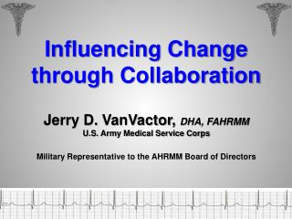 Influencing Change through Collaboration