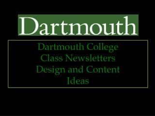 Dartmouth College  Class Newsletters Design and Content Ideas