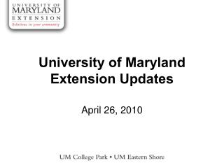 University of Maryland Extension Updates
