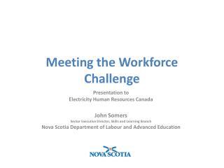 Meeting the Workforce Challenge