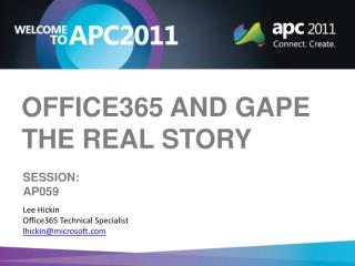 Office365 and GAPE  The Real Story