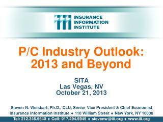 P/C Industry  Outlook: 2013 and Beyond