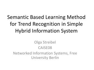 Semantic Based Learning Method for Trend Recognition in Simple Hybrid Information System