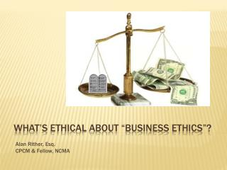 """What's ethical about """"business ethics""""?"""