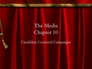 The Media Chapter 10