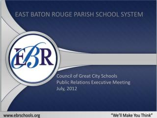 Council of Great City Schools Public Relations Executive Meeting July, 2012