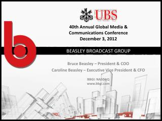 40th Annual Global Media & Communications Conference December 3, 2012