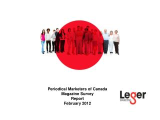 Periodical Marketers of Canada Magazine Survey Report February 2012
