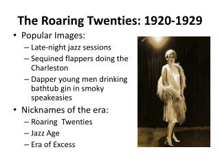 The Roaring Twenties: 1920-1929