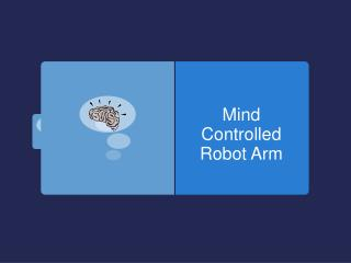 Mind Controlled Robot Arm