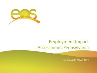Employment Impact Assessment:  Pennsylvania