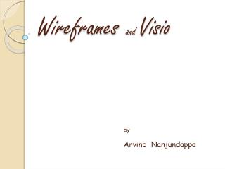 Wireframes  and  Visio