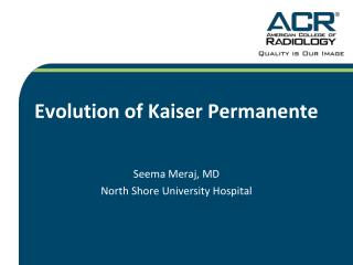Evolution of Kaiser Permanente