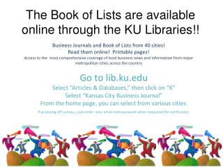 The Book of Lists are available online through the KU Libraries!!