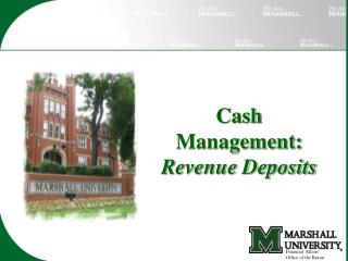 Cash Management:  Revenue Deposits