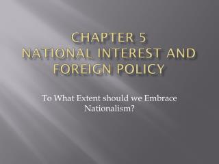 Chapter 5  National Interest and Foreign Policy