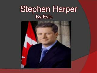 Stephen Harper By:Evie