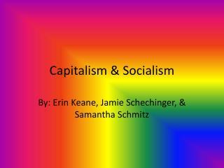 Capitalism & Socialism