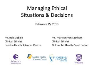 Managing Ethical  Situations & Decisions