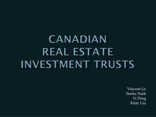CANADIAN  Real estate investment TRUSTS
