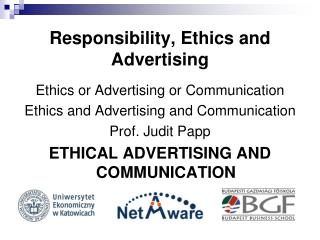 Responsibility, Ethics and Advertising