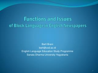 Functions and Issues  of Block Language in English Newspapers