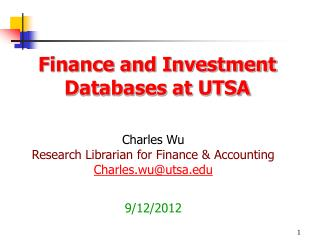 Finance and Investment Databases at UTSA