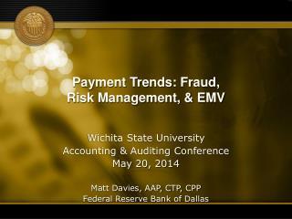 Payment Trends: Fraud, Risk Management, & EMV