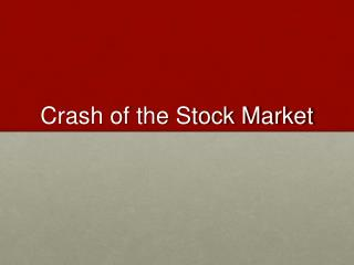 Crash of the Stock Market