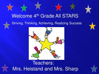 Welcome 4 th  Grade All STARS