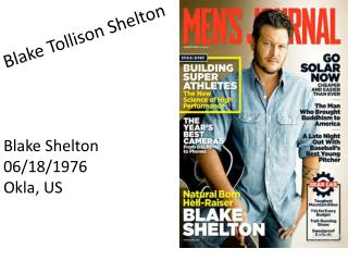 Blake  Tollison  Shelton