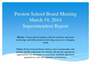 Preston School Board Meeting March 19, 2014 Superintendent Report