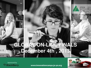 GLOBAL ON-LINE FINALS December 4th , 2013
