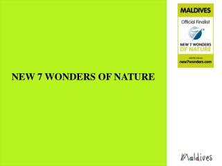 NEW 7 WONDERS OF NATURE