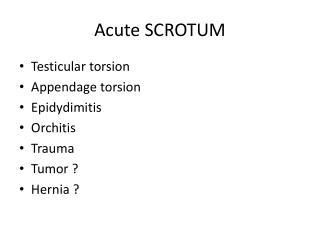 Acute SCROTUM