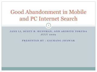 Good Abandonment in Mobile and PC Internet Search