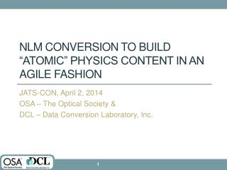 """NLM Conversion to Build """"Atomic"""" Physics Content in an Agile Fashion"""