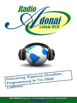 Delivering  Hispanic Christian  Programming to Tri-State Listeners