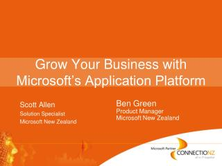 Grow Your Business with Microsoft's Application Platform