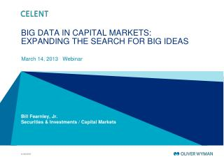 BIG DATA IN CAPITAL MARKETS:  EXPANDING THE SEARCH FOR BIG IDEAS