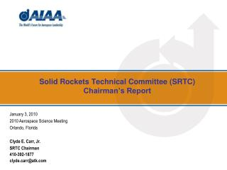 Solid Rockets Technical Committee (SRTC) Chairman's Report