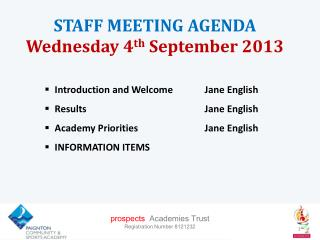 STAFF MEETING  AGENDA Wednesday 4 th  September 2013