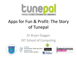 Apps for Fun & Profit: The Story of  Tunepal