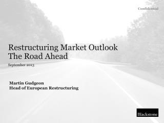 Martin Gudgeon Head  of European  Restructuring