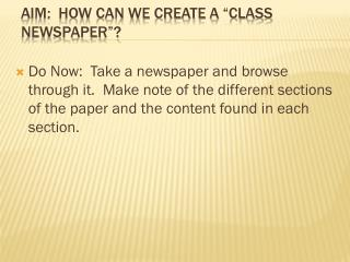 "Aim:  How can we create a ""Class Newspaper""?"