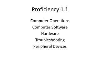 Proficiency 1.1