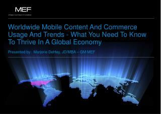 Worldwide Mobile Content And Commerce Usage And Trends - What You Need To Know To Thrive In A Global  Economy Presented