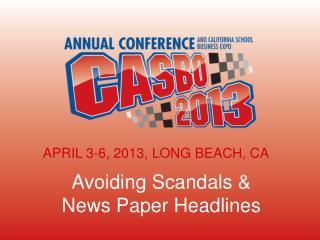 Avoiding Scandals &  News Paper Headlines